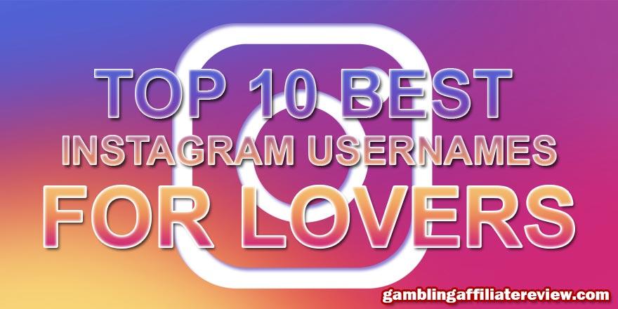 best instagram names for lovers