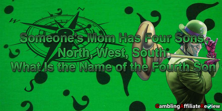 Someones mom has for sons - riddle