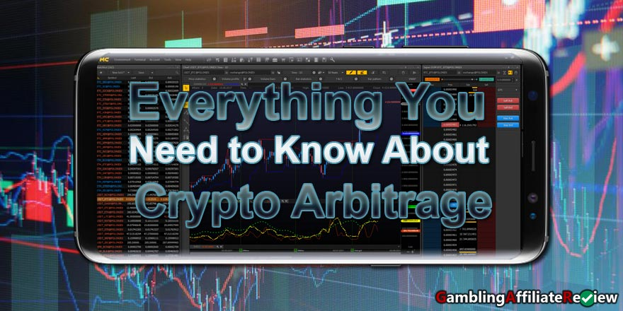Everything You Need to Know About Crypto Arbitrage